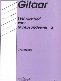 Gitaar Lesmateriaal voor Groepsonderwijs 2 Cees Hartog